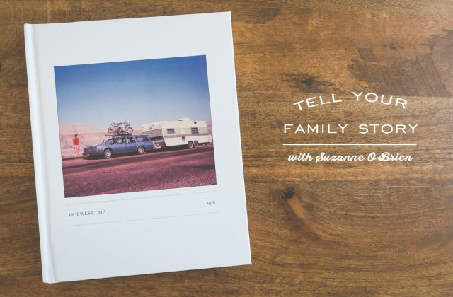 Tell Your Family Story in 5 Steps